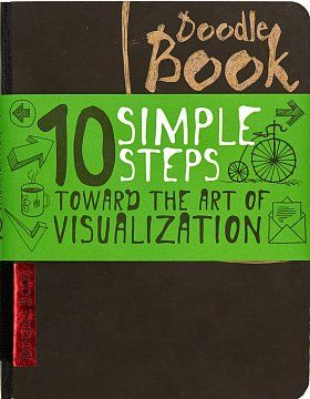 Книга 10 simple steps towards the art of visualization