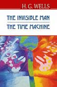 Книга The Invisible Man; The Time Machine = Невидимець; Машина Часу