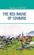 "Книга The Red Badge of Courage = Червоний знак звитяги. ""AMERICAN LIBRARY series"""