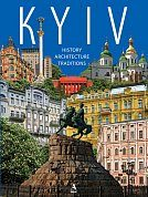 Книга Kyiv: history, architecture, traditions